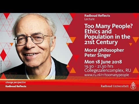 Too Many people? | Lecture by moral philosopher Peter Singer