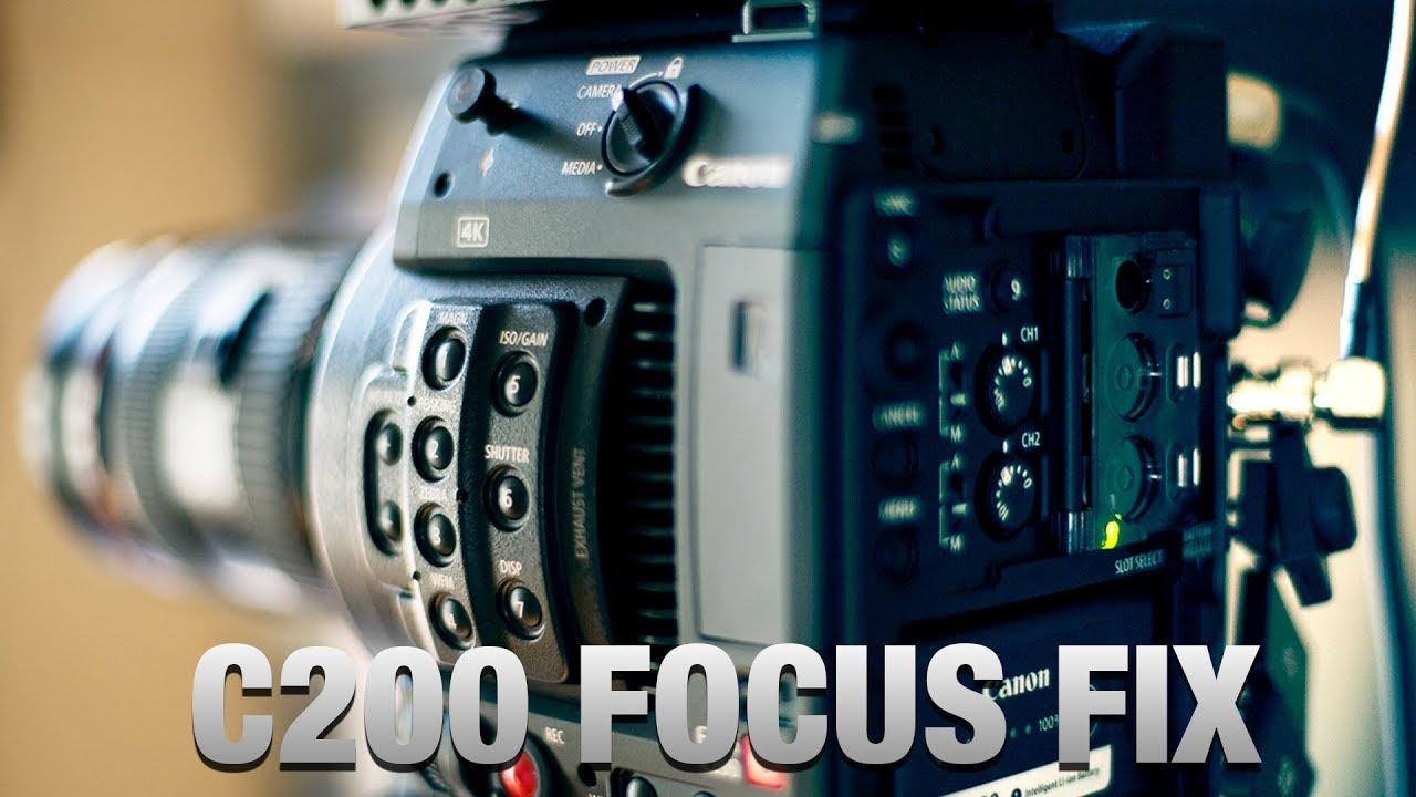 Canon C200 Focus Issues fix