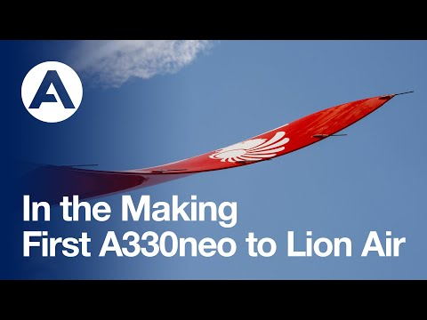 In the Making: First #A330neo to Lion Air Group