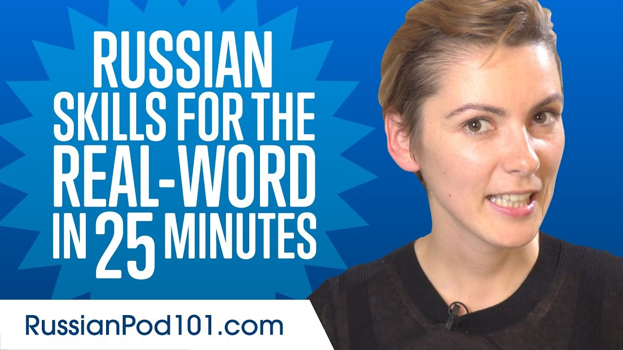 Russian Skills for the Real-World: Spoken Russian Practice
