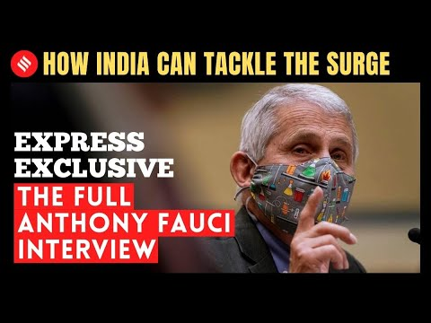 India should go into a war-like mode to counter Covid second wave: Dr. Anthony Fauci