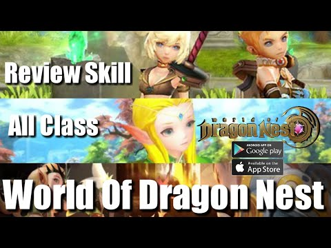 Review Skill All Class World Of Dragon Nest