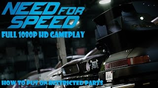 Need For Speed 2015|How To Put on Restricted Parts