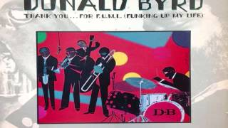 Donald Byrd - Thank You ... For F.U.M.L. (Funking Up My Life) LP (1978)