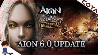 AION 🌀 UPDATE 6.0 - A NEW DAWN • Gameplay German, Deutsch • Angespielt
