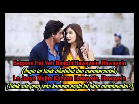 Lagu India Enak Banget Hawayein - Lyrics & Terjemahan - Shahrukhan -Jab Harry Met Sejal