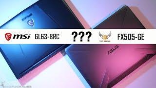 MSI GL63-8RC VS ASUS TUF FX505GE