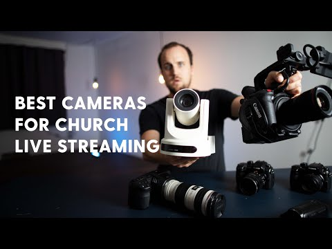 Live Streaming Camera Comparison For Churches | Camcorder Vs. Mirrorless Vs. PTZ Vs. Cinema