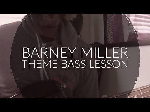 BARNEY MILLER Bass Lesson   sonofabass