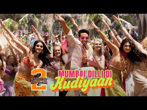 Mumbai Dilli Di Kudiyaan - SOTY2   Tiger Shroff, Tara & Ananya   Vishal & Shekhar   Dev   Payal