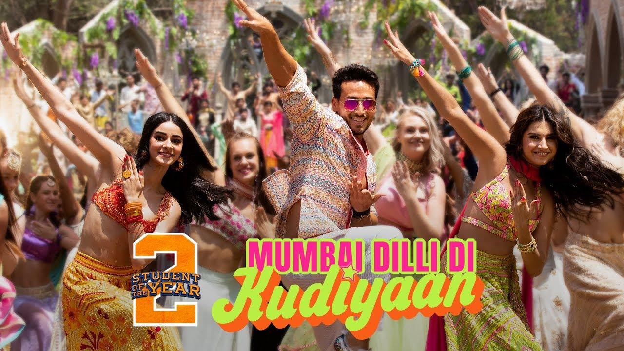 Download Mumbai Dilli Di Kudiyaan - SOTY2   Tiger Shroff, Tara & Ananya   Vishal & Shekhar   Dev   Payal