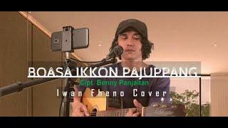 Boasa ikon pajuppang - Iwan Fheno ( Cover )   Cipt. Benny Panjaitan