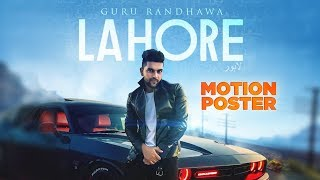 """Here's presenting the motion poster of upcoming song """"lahore"""" in voice guru randhawa shot by directorgifty. full releasing on 14th december 2..."""