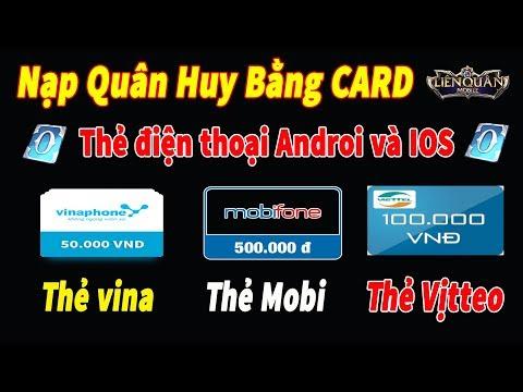 Hướng Dẫn Nạp Quân Huy Bằng Thẻ Điện Thoại VinaPhone & MobiPhone Cho Android Và IOS Liên Quân Mobile