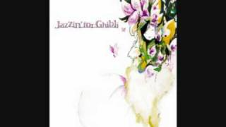 Jazzin For Ghibli -- The Way Of The Wind