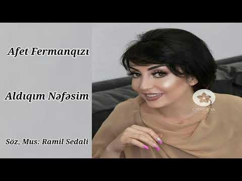 Afet Fermanqizi - Aldiqim Nefesim / 2018