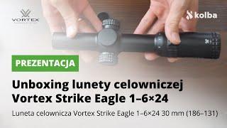 Unboxing lunety celowniczej Vortex Strike Eagle 1-6x24