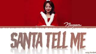 TWICE NAYEON - 'SANTA TELL ME' (Ariana Grande Cover) Lyrics