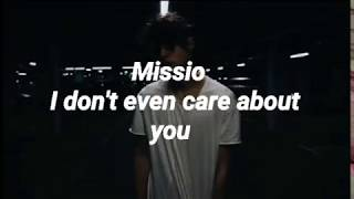 MISSIO-I don't even care about you lyrics