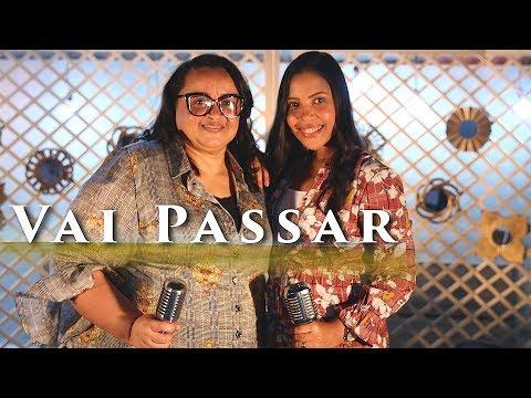 Vai Passar Amanda Wanessa Feat Miriam Dos Passos Voz E Piano