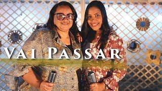 Vai Passar - Amanda Wanessa feat. Miriam dos Passos (Voz e Piano) thumbnail