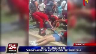 Camioneta arrastra a motociclista tras embestirlo en Chimbote