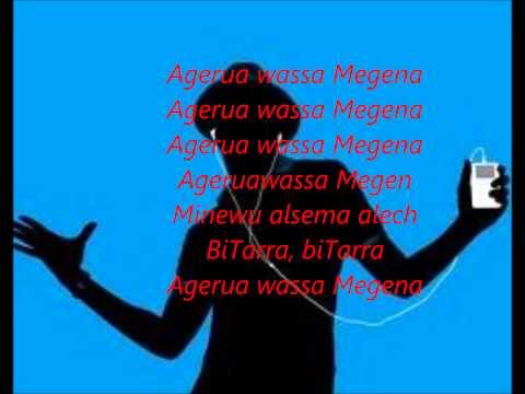 Agerua wassa Megena