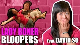 Lady Boner Feat. David So Bloopers Part 1 [BTS]