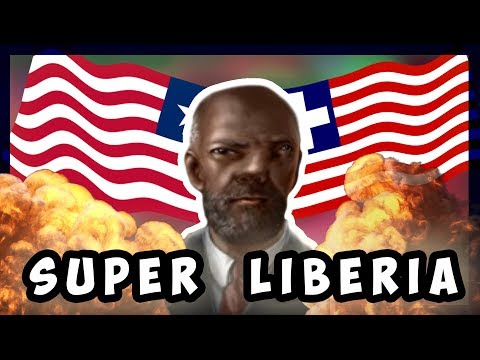 Breaking Hearts Of Iron By Making LIBERIA The Most Powerful Nation On Earth |