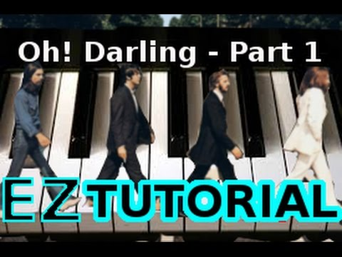 The Beatles Oh Darling Piano Tutorial Video Learn Online Piano