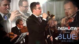 Neshoma Presents: Mode Ani - Simcha Leiner & Blue Melody | מודה אני
