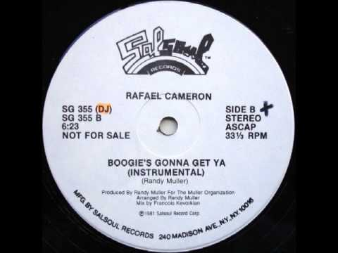 Rafael Cameron - Boogie's Gonna Get Ya' / Daisy