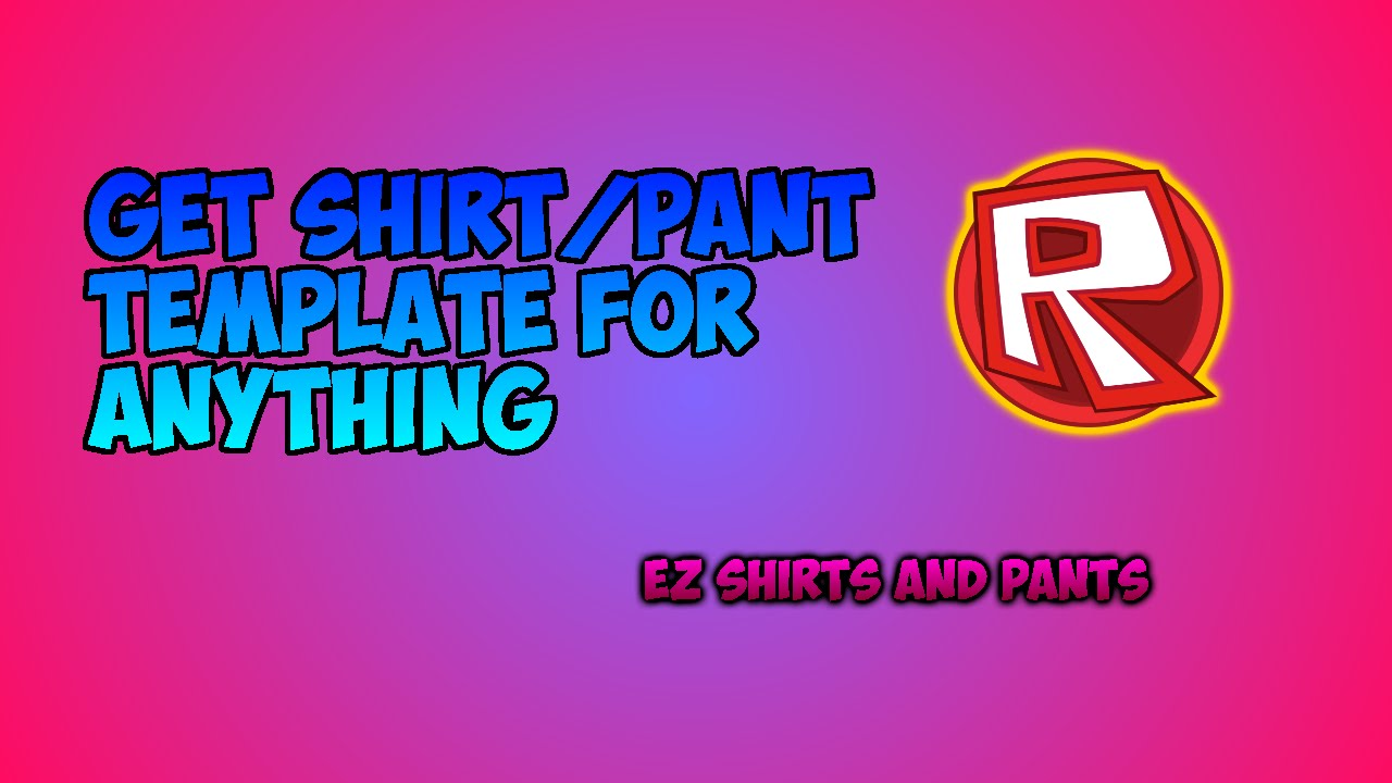 reputable site e48ec e88c5  EXPLOIT  Roblox Shirt Pant Templates for FREE 2015 - YouTube