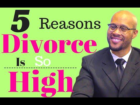 5 Reasons Divorce Is So HIGH