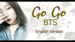 Video [English Cover] GO GO (고민보다 Go) - BTS (방탄소년단) by Amy /with lyrics download MP3, 3GP, MP4, WEBM, AVI, FLV Mei 2018