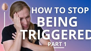 Triggers- How to stop being triggered (PTSD and Trauma Recovery #1)