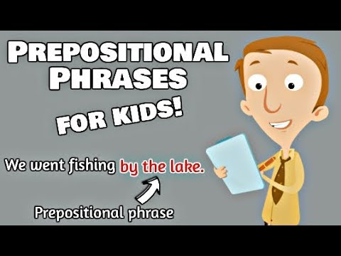 Prepositional Phrases For Kids | English Grammar Video