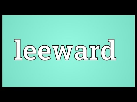 Leeward Meaning