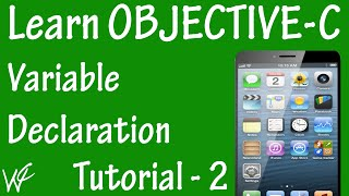 Free Objective C Programming Tutorial for Beginners 2 - Variable Declaration in Objective C