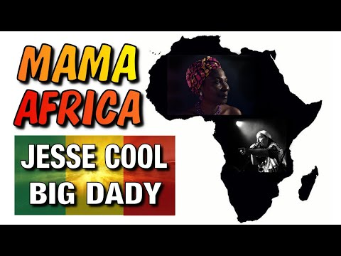 MAMA AFRICA  - JESSE COOL ft. BIG DADY - YOROU - French Reggae