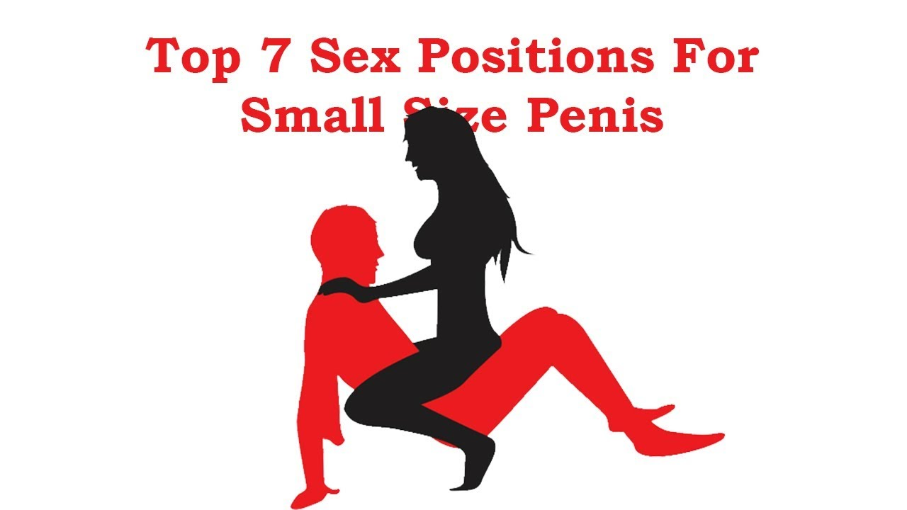 Sex positions for guys with small penises