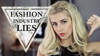 Biggest Lies & Problems of The Fashion Industry