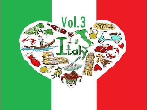 the best italian songs : italian music love romantic 2017 -  playlist hits videos (4tu vol 3)