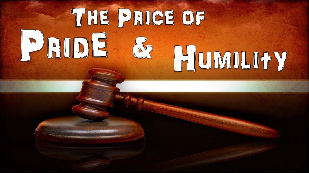 """Image result for THE PRICE OF HUMILITY"""""""