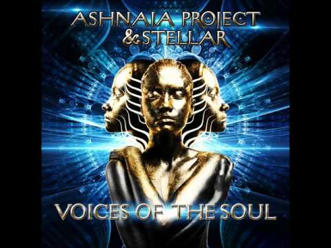 Ashnaia Project & Stellar - Voices of the Soul Vol. 1 [Full EP]