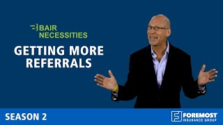 Six tips for getting more referrals.
