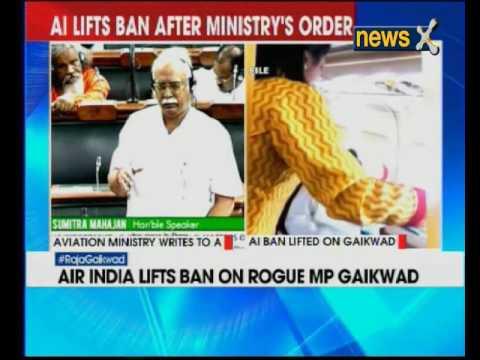 Air India lifted its ban on Shiv Sena MP Ravindra Gaikwad