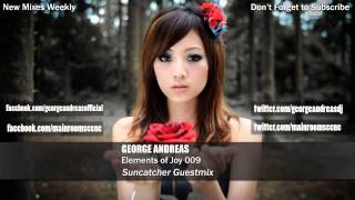 George Andreas - Elements of Joy 009 (Suncatcher Guestmix)
