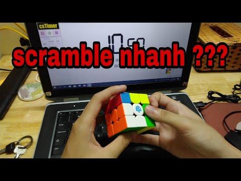 Làm sao để tráo rubik (scramble) nhanh ???