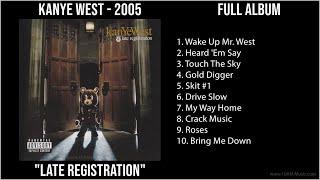 K̲a̲nye̲ W̲e̲st - 2005 Greatest Hits - L̲a̲te̲ R̲e̲gi̲stra̲ti̲o̲n (Full Album)